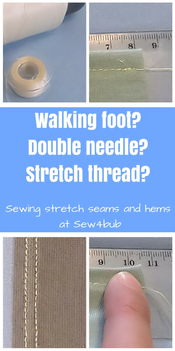 Sewing Stretch Seams and Hems Sew4bub